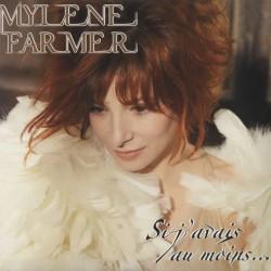 Mylene-Farmer-Si-Javais-Au-Moin-459368
