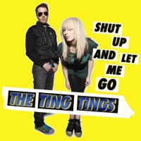 The-Ting-Tings-Shut-Up-And-Let-M-438350